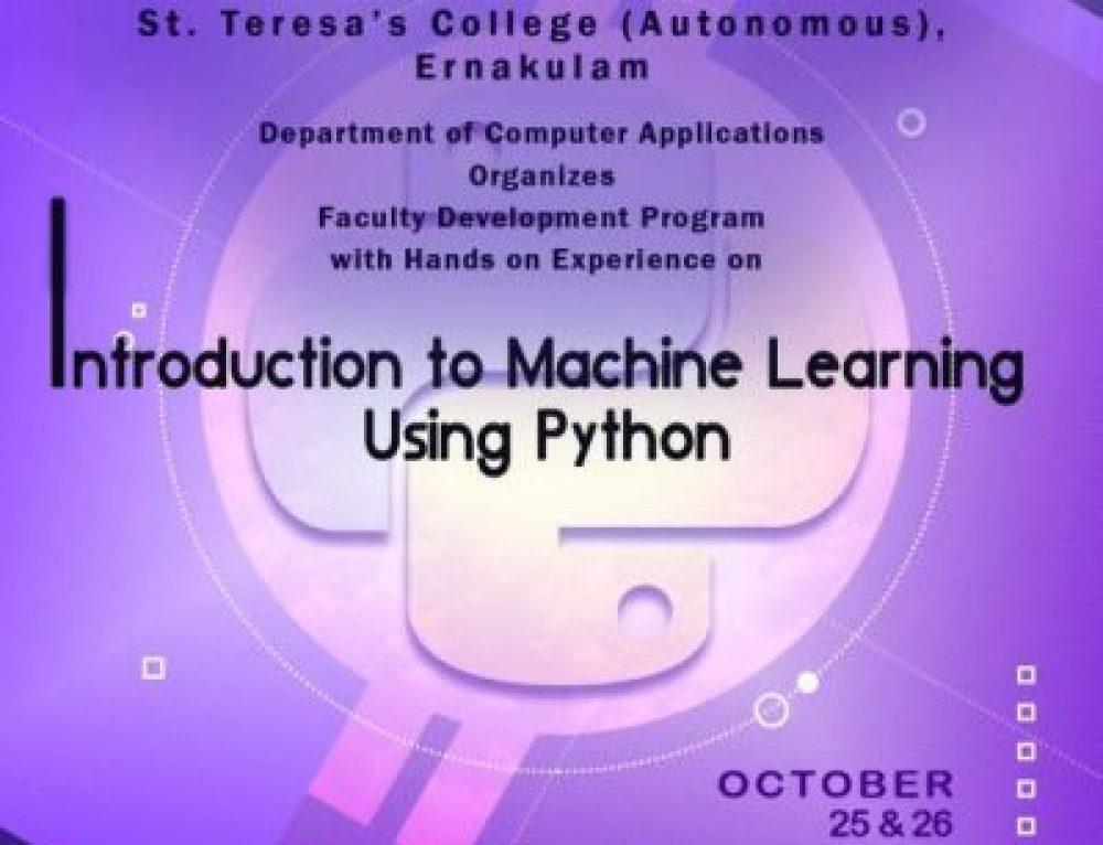 Hands on Workshop on Machine Learning Using Python October 25 & 26