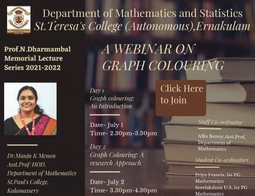 PROF. N . DHARMAMBAL MEMORIAL LECTURE SERIES: Webinar on Graph Colouring.